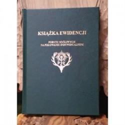 Książka ewidencji pobytu myśliwych na polowaniu indywidualnym OPRAWA TWARDA